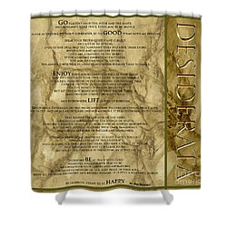 Desiderata #8 Shower Curtain