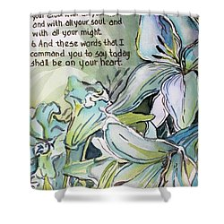 Shower Curtain featuring the painting Deuteronomy 6 5-6 by Mindy Newman