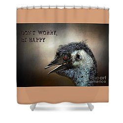 Don't Worry  Be Happy Shower Curtain by Kaye Menner