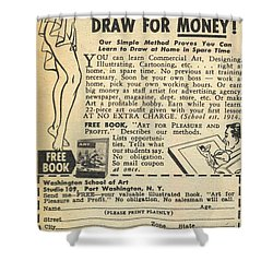Draw For Money Shower Curtain