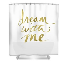 Dream With Me Gold- Art By Linda Woods Shower Curtain