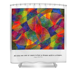 Shower Curtain featuring the photograph Dream Within A Dream by Kristen Fox