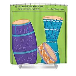 Drums - Thoreau Quote Shower Curtain