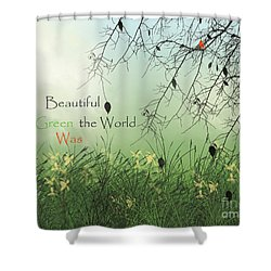 Earth Day 2016 Shower Curtain by Trilby Cole