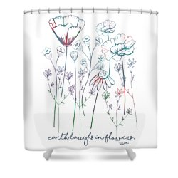 Shower Curtain featuring the digital art Earth Laughs In Flowers by Heather Applegate