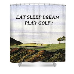 Eat Sleep Dream Play Golf - Torrey Pines South Golf Course Shower Curtain by Bill Holkham