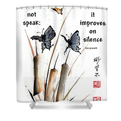 Echo Of Silence With Zen Proverb Shower Curtain