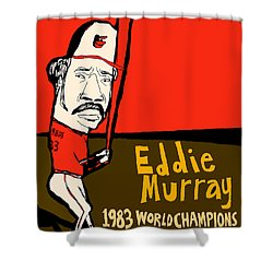 Eddie Murray Baltimore Orioles Shower Curtain by Jay Perkins
