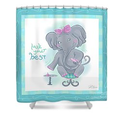Elephant Bath Time Look Your Best Shower Curtain