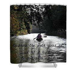 Embrace Your Path Shower Curtain