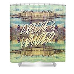 Explore And Wander Seine River Louvre Paris France Shower Curtain