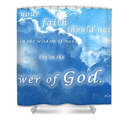 Faith In God's Power Shower Curtain
