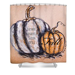 Fall Most Wonderful Season Of All Shower Curtain