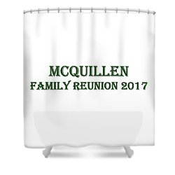 Family Reunion 2017 Shower Curtain