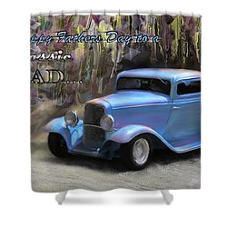 Fathers Day Classic Dad Shower Curtain