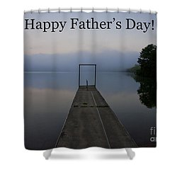 Shower Curtain featuring the photograph Father's Day Dock by Douglas Stucky