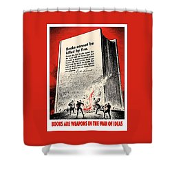 Fdr Quote On Book Burning  Shower Curtain by War Is Hell Store