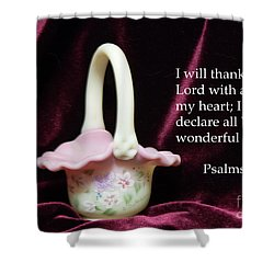 Shower Curtain featuring the photograph Fenton Art Glass Basket Psalms 9vs1 by Linda Phelps