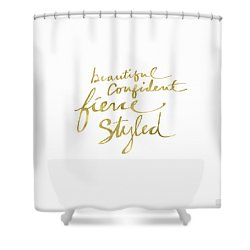Fierce And Styled Gold- Art By Linda Woods Shower Curtain
