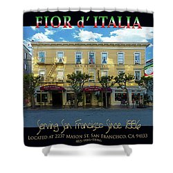 Fior D' Italia Since 1886 Shower Curtain