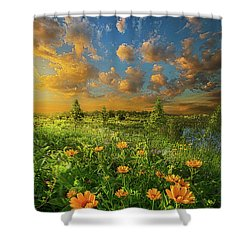 For A Moment All The World Was Right Shower Curtain