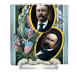 For President - Theodore Roosevelt And For Vice President - Charles W Fairbanks Shower Curtain by International  Images