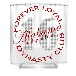 Forever Loyal Dynasty Club Shower Curtain