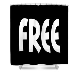 Free - Conscious Mindful Quote Prints Shower Curtain