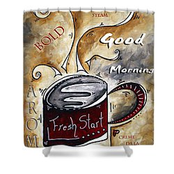 Fresh Start By Madart Shower Curtain by Megan Duncanson