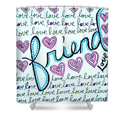 Friend Shower Curtain
