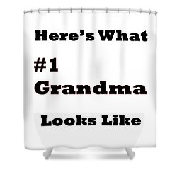 Funny Grandma Saying Shower Curtain