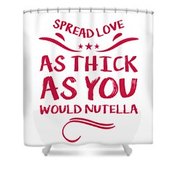 Funny Spread Love Shower Curtain