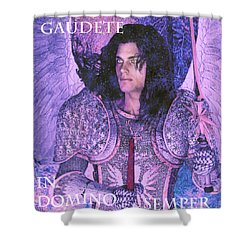 Gaudete Saint Michael Shower Curtain by Suzanne Silvir