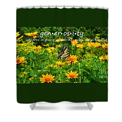 Shower Curtain featuring the photograph Gen Er Os I Ty  by Diane E Berry