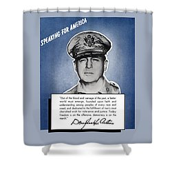 General Macarthur Speaking For America Shower Curtain by War Is Hell Store