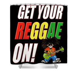 Get Your Reggae On Shower Curtain