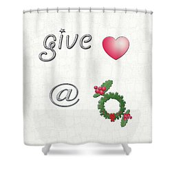Give Love At Christmas Shower Curtain