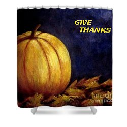 Give Thanks Autumn Painting Shower Curtain by Annie Zeno