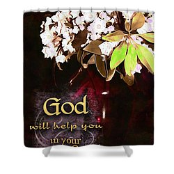 God Will Help You Shower Curtain by Michelle Greene Wheeler