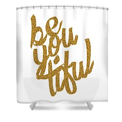Gold 'beyoutiful' Typographic Poster Shower Curtain