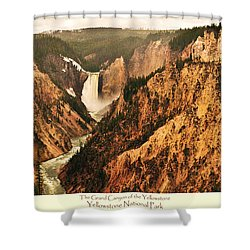 Shower Curtain featuring the photograph Grand Canyon Of The Yellowstone With Caption by Greg Norrell