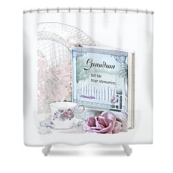 Grandmother...tell Me Your Memories Shower Curtain by Sherry Hallemeier