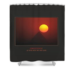 Gratitude Is The Key To My Life Shower Curtain by Donna Corless