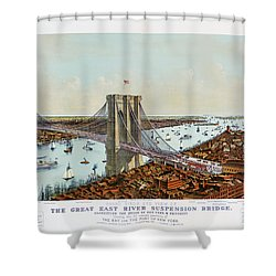 Great East River Suspension Bridge 1892 Shower Curtain