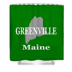Shower Curtain featuring the photograph Greenville Maine State City And Town Pride  by Keith Webber Jr