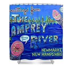 Greetings From The Lamprey River Shower Curtain