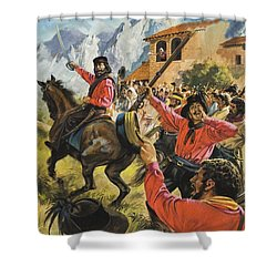 Guiseppe Garibaldi And His Army In The Battle With The Neopolitan Royal Troops Shower Curtain by Andrew Howat