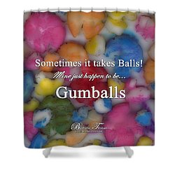 Gumballs #0000d Shower Curtain by Barbara Tristan