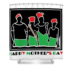 Happy Mother's Day 3 Shower Curtain