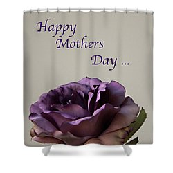 Happy Mothers Day No. 2 Shower Curtain by Sherry Hallemeier